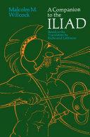 A Companion to The Iliad Pdf/ePub eBook