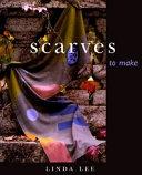 Scarves to Make