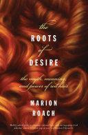 The Roots of Desire [Pdf/ePub] eBook