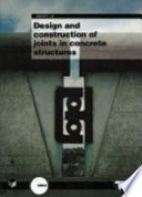 Design and Construction of Joints in Concrete Structures