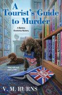 A Tourist's Guide to Murder Pdf/ePub eBook