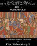 The Mahabharata of Krishna-Dwaipayana Vyasa Book 5 Udyoga Parva