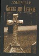 Asheville Ghosts and Legends
