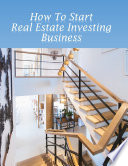 How to Start Real Estate Investing Business Book