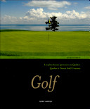 Pdf Golf - Les plus beaux parcours du Québec/Quebec's Finest Golf Courses Telecharger