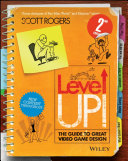 link to Level up! : the guide to great video game design in the TCC library catalog