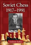 Soviet Chess 1917      1991