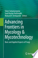 Advancing Frontiers in Mycology   Mycotechnology Book