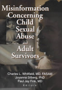 Misinformation Concerning Child Sexual Abuse And Adult Survivors Book PDF