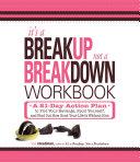 It s a Breakup  Not a Breakdown Workbook