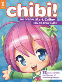 Chibi! the Official Mark Crilley How-To-Draw Guide ebook