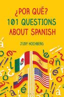 Pdf ¿Por qué? 101 Questions About Spanish Telecharger