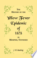 A History of the Yellow Fever Book