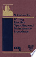 Guidelines For Writing Effective Operating And Maintenance Procedures Book PDF