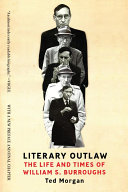 Literary Outlaw: The Life and Times of William S. Burroughs Pdf/ePub eBook