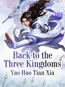 Back to the Three Kingdoms