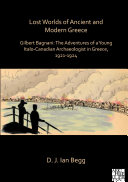 Lost Worlds of Ancient and Modern Greece