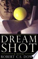 Dream Shot Book