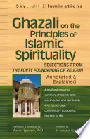 Ghazali On The Principles Of Islamic Spirituality