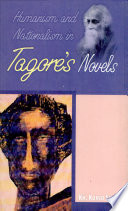 Humanism And Nationalism In Tagore S Novels