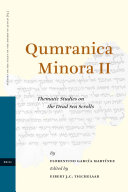 Qumranica Minora II: Thematic Studies on the Dead Sea Scrolls