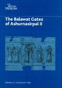 The Balawat Gates of Ashurnasirpal II