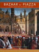 Bazaar to Piazza