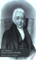 The Works of Samuel Taylor Coleridge