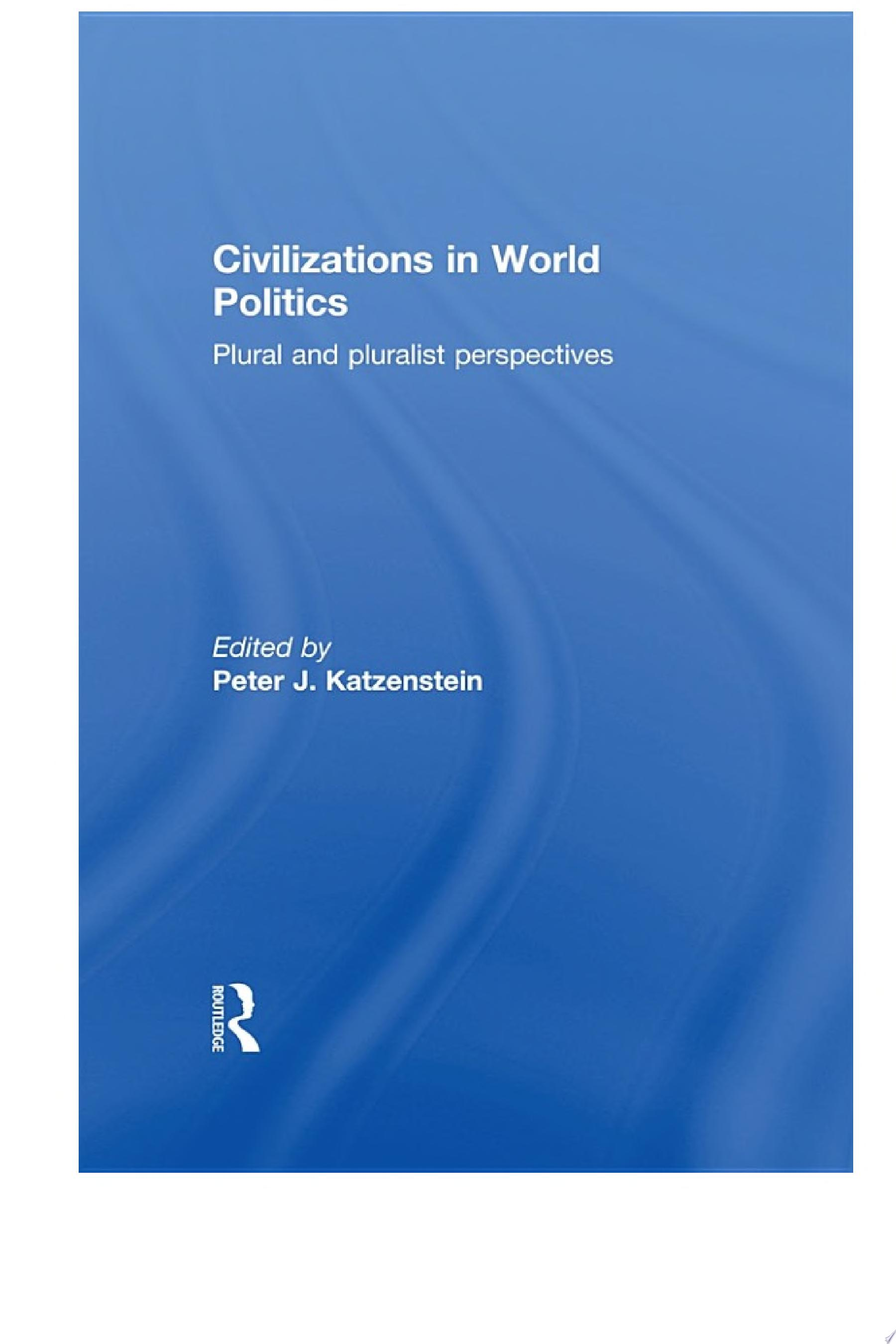 Civilizations in World Politics