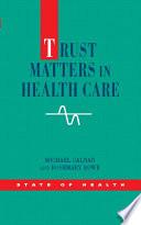 Ebook Trust Matters In Health Care
