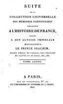 Suite de la collection universelle des mémoires particuliers relatifs à l'histoire de France... Tome LXVI [-LXVIII]