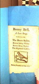 Pdf Bonny Bell, a love song. To which are added The brave sailor [&c.].