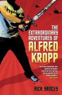 Pdf The Extraordinary Adventures of Alfred Kropp
