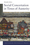 Social concertation in times of austerity : European integration and the politics of labour market reforms in Austria and Switzerland