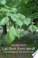 Gildencroft   Let their lives speak