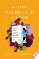 A Girl Walks into a Book