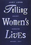 Telling Women s Lives