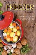 Crockpot Freezer Cookbook Book