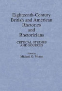 Eighteenth century British and American Rhetorics and Rhetoricians