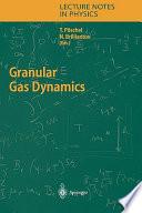 Granular Gas Dynamics