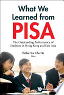 What We Learned From Pisa The Outstanding Performance Of Students In Hong Kong And East Asia