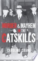 Murder   Mayhem in the Catskills