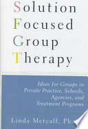 Solution Focused Group Therapy Pdf/ePub eBook