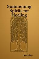 Summoning Spirits for Healing