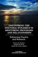 Uncovering the Cultural Dynamics in Mentoring Programs and Relationships