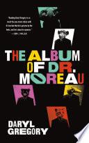 The Album Of Dr Moreau