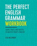 The Perfect English Grammar Workbook