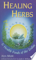 Healing Herbs And Health Foods Of The Zodiac Book