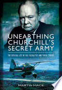 Free Unearthing Churchill's Secret Army Read Online