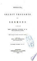 Memoir  Select Thoughts and Sermons of the Late Rev  Edward Payson